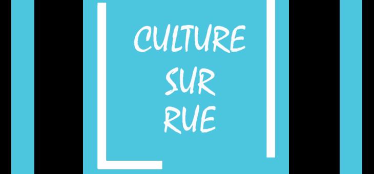 Culture sur Rue revient au coeur de l'été !