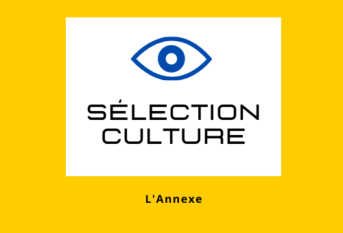 Sélection Culture #21